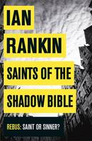 Book Cover for Saints of the Shadow Bible by Ian Rankin