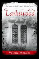 Cover for Larkswood by Valerie Mendes