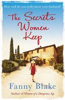 Cover for The Secrets Women Keep by Fanny Blake