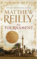 Cover for The Tournament by Matthew Reilly