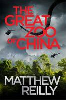 Cover for The Great Zoo of China by Matthew Reilly