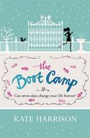 Cover for The Boot Camp by Kate Harrison