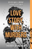 Cover for Love Story, with Murders by Harry Bingham