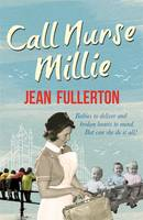 Cover for Call Nurse Millie by Jean Fullerton