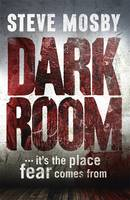 Cover for Dark Room by Steve Mosby