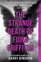 Cover for The Strange Death of Fiona Griffiths by Harry Bingham