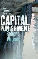 Cover for Capital Punishment by Robert Wilson