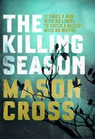 Cover for The Killing Season by Mason Cross
