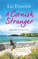 Cover for A Cornish Stranger by Liz Fenwick