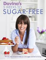 Cover for Davina's Five Weeks to Sugar-Free by Davina McCall