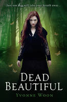Cover for Dead Beautiful by Yvonne Woon