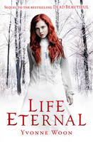 Cover for Life Eternal by Yvonne Woon