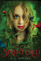 Cover for Splintered by A. G. Howard
