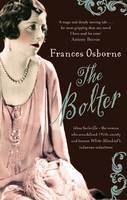 Cover for The Bolter - Large Print Edition by Frances Osborne