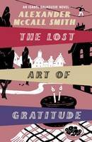 The Lost Art of Gratitude - Large Print Edition by Alexander McCall Smith