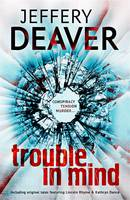 Cover for Trouble in Mind by Jeffery Deaver