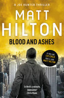 Cover for Blood and Ashes by Matt Hilton