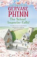 Cover for The School Inspector Calls A Little Village School Novel by Gervase Phinn