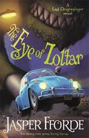 Cover for The Eye of Zoltar by Jasper Fforde