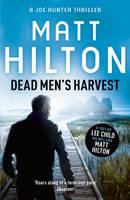 Cover for Dead Men's Harvest by Matt Hilton
