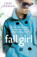 Cover for Fall Girl by Toni Jordan
