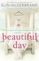 Cover for Beautiful Day by Elin Hilderbrand