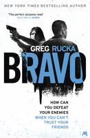 Cover for Bravo by Greg Rucka