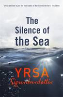 Cover for The Silence of the Sea by Yrsa Sigurdardottir