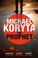 Cover for The Prophet by Michael Koryta