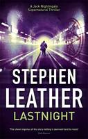Cover for Lastnight The 5th Jack Nightingale Supernatural Thriller by Stephen Leather
