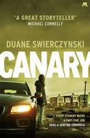 Cover for Canary by Duane Swierczynski