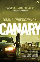 Cover for Canary by Duane Swierczynski
