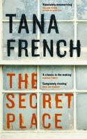 Cover for The Secret Place by Tana French
