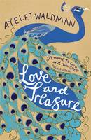 Cover for Love and Treasure by Ayelet Waldman