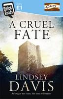 Cover for A Cruel Fate by Lindsey Davis
