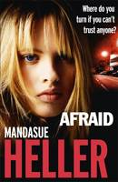 Cover for Afraid by Mandasue Heller