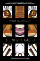 Cover for The Night Guest by Fiona McFarlane