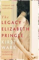 Cover for The Legacy of Elizabeth Pringle by Kirsty Wark