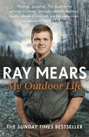 Cover for My Outdoor Life by Ray Mears