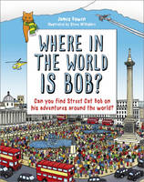 Cover for Where in the World is Bob? by James Bowen