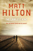 Cover for The Lawless Kind by Matt Hilton