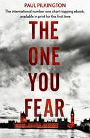 Cover for The One You Fear by Paul Pilkington