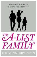 Cover for The A-list Family by Christina Hopkinson