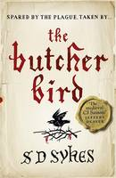 Cover for The Butcher Bird by S. D. Sykes