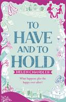 Cover for To Have and to Hold by Helen Chandler