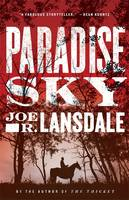 Cover for Paradise Sky by Joe R. Lansdale