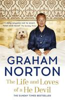 Cover for The Life and Loves of a He Devil A Memoir by Graham Norton