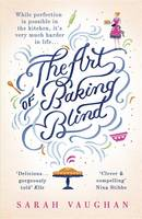 Cover for The Art of Baking Blind by Sarah Vaughan