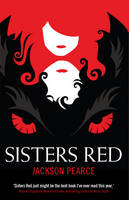 Cover for Sisters Red by Jackson Pearce