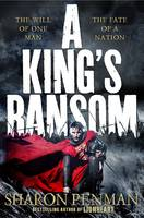 Cover for A King's Ransom by Sharon Penman